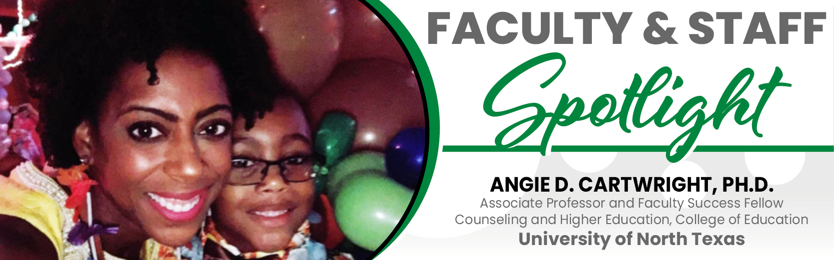 Faculty & Staff Spotlight: Angie D. Cartwright, Ph.D, UNT
